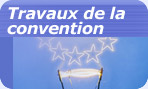 Travaux de la convention